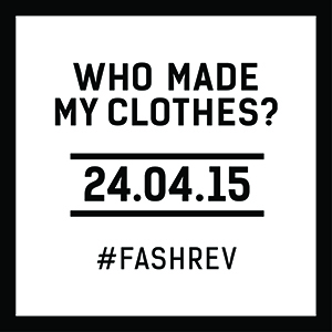 Fashion Revolutuion Day 24.04.2015, Who made my clothes